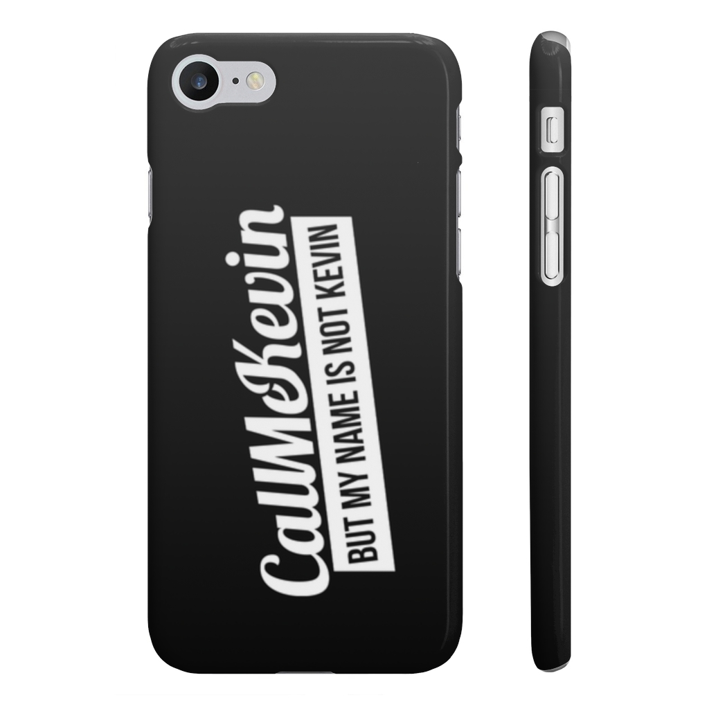 My Name's Not Kevin Phone Case