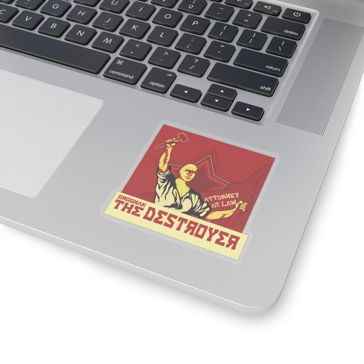 Grognak The Destroyer, Attorney at Law Sticker