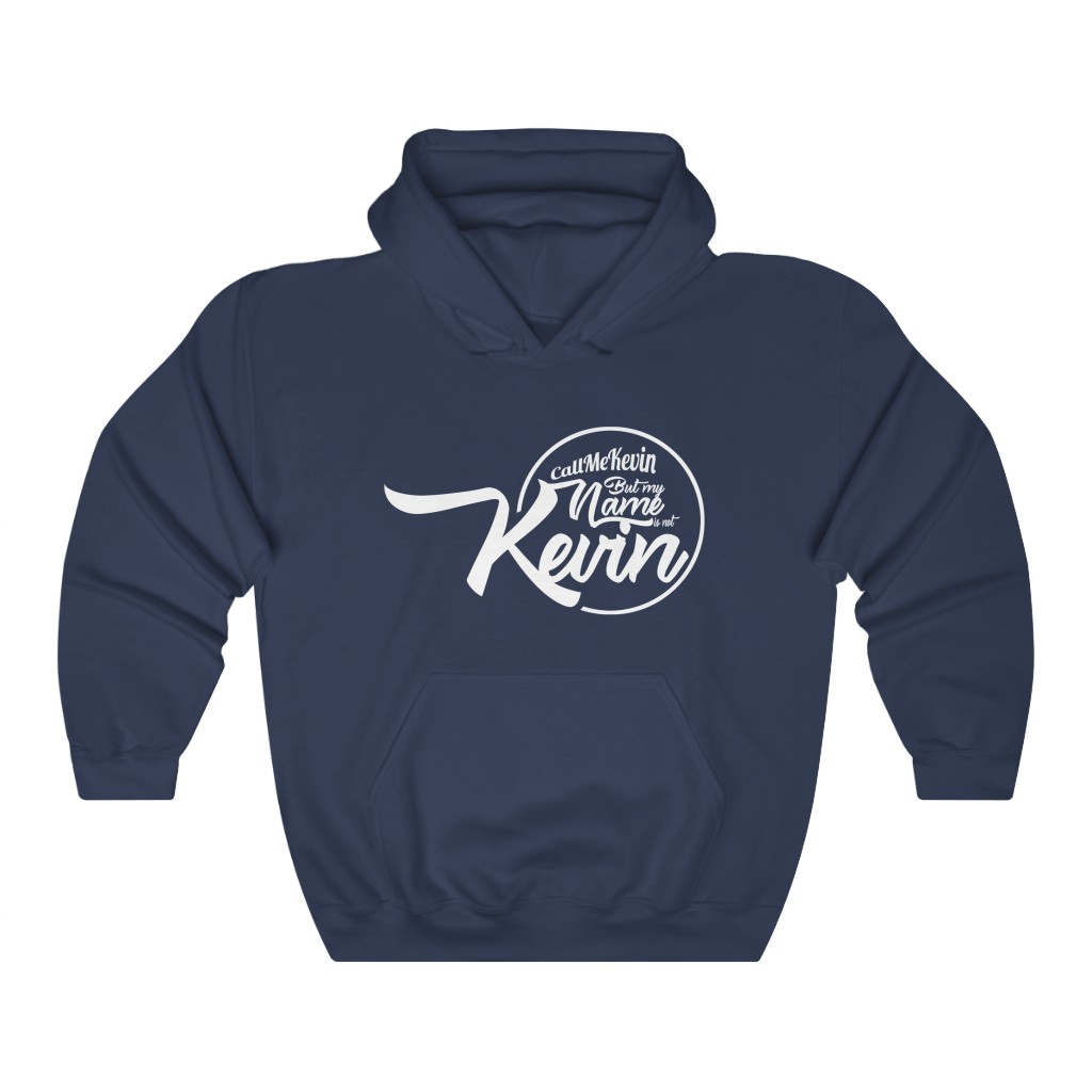 My Name's Not Kevin Hoodie - Circle Design