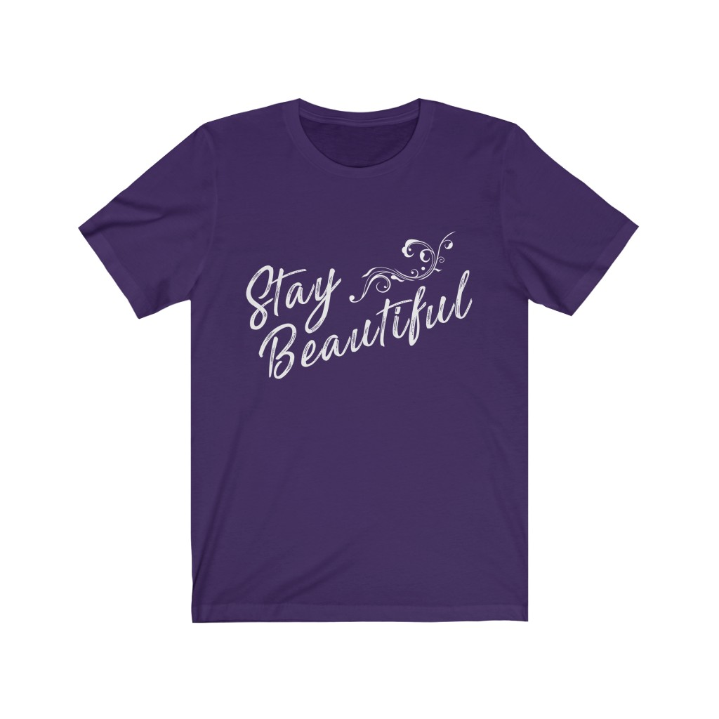 Stay Beautiful Official Shirt